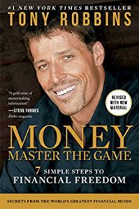 Money: Master The Game by Tony Robbins. 7 steps to financial freedom