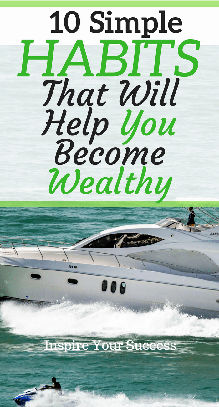 Learn the rich habits that shape successful people. These 10 daily habits will help you build wealth and create a life of success.