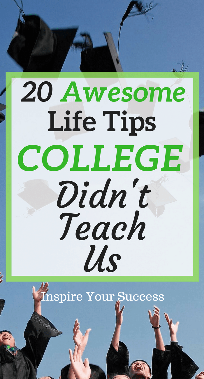 Advice For My Younger Self -- Learn what college didn't teach us!
