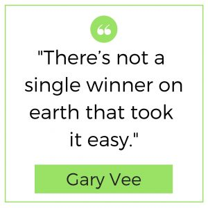 Gary Vee quotes 2018 (Crush it)