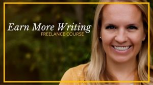 Earn More Writing - Freelance Writing Course