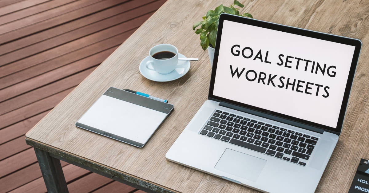 Goal Setting worksheets & printables