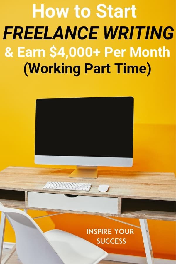 How to become a freelance writer with no experience. I used these 9 steps to start my freelance writing business even with no experience and now make $4,000+ per month working part time!