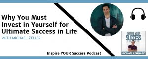 Michael Zeller Podcast (Inspire Your Success)