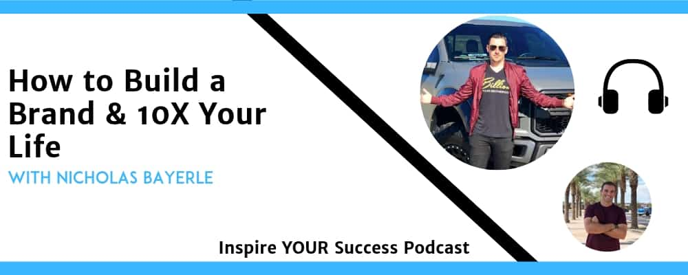 Nicholas Bayerle Podcast (Inspire Your Success)
