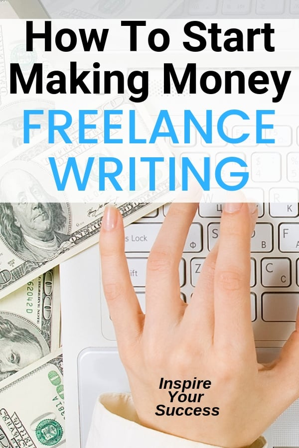 How to Start Freelance Writing in 2019: 7 Steps to Your