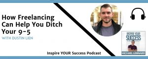 Dustin Lien Podcast (Inspire Your Success)
