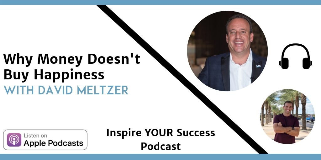 David Meltzer - Inspire Your Success Podcast