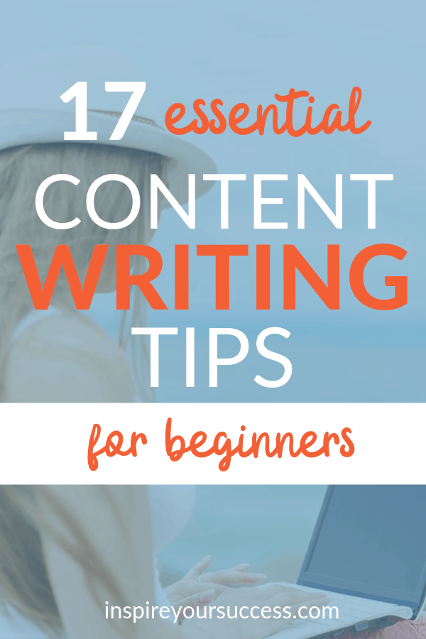 17 content writing tips for beginning bloggers
