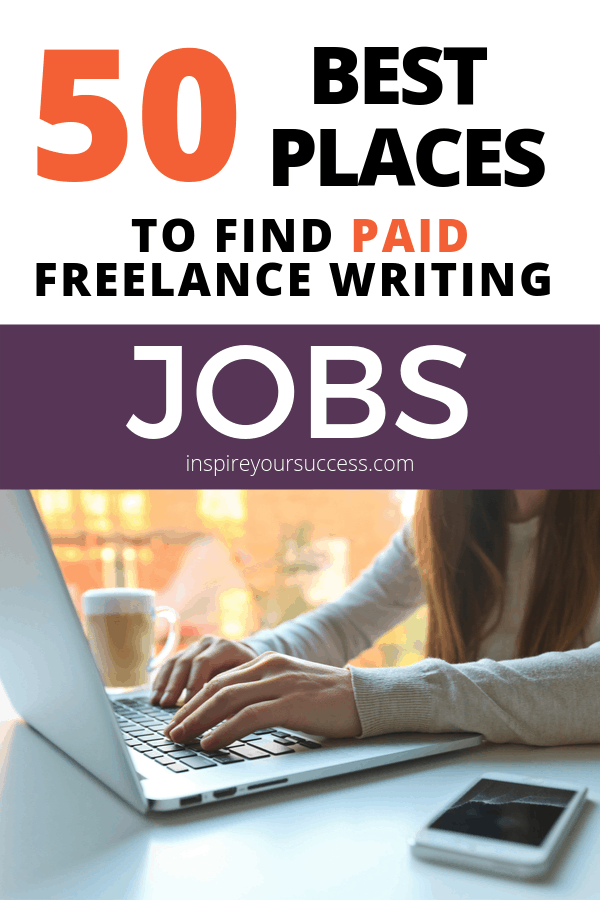 50 Best Places to Find Paid Freelance Writing Jobs