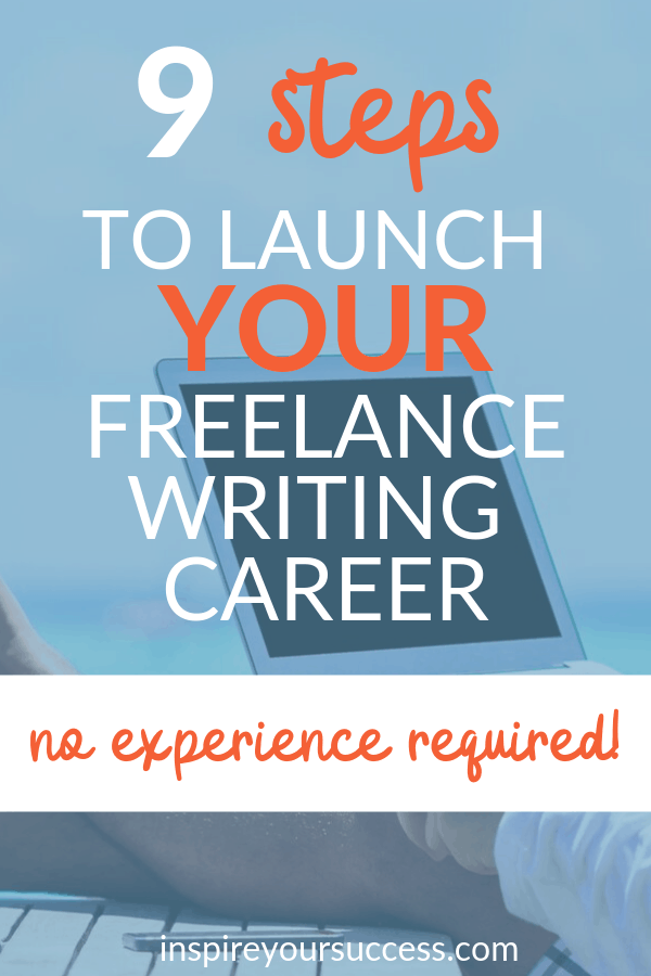 9 steps to launch writing career