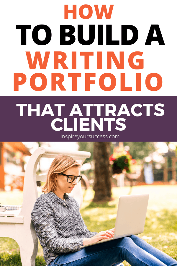 How to Build a Writing Portfolio That Attract Clients