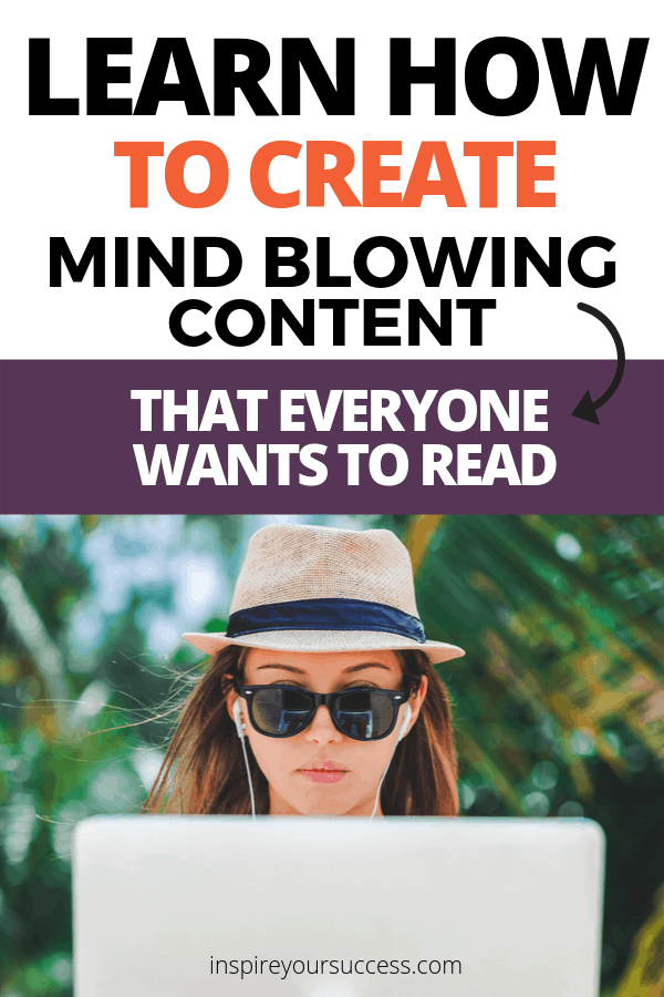 create mind blowing content