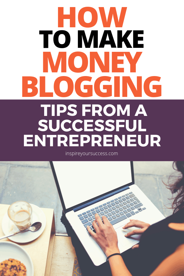 make money blogging tips from entrepreneur
