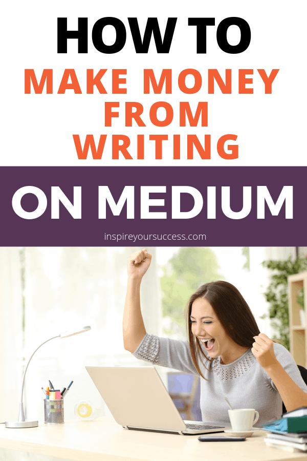 make money from writing on medium