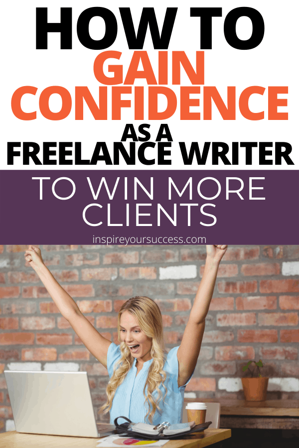 gain confidence as a freelance writer