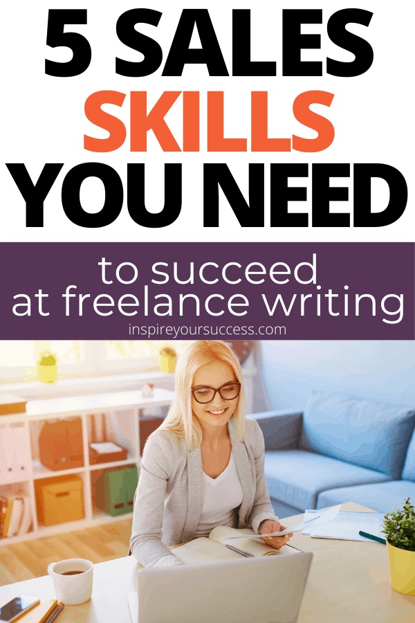 sales skills you need to succeed at freelance writing (1)