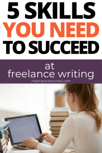 skills you need to succeed at freelance writing