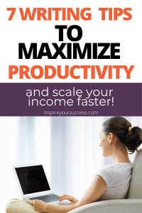 writing tips to maximize productivity