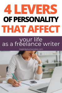 4 levers of personality that affect freelance writers