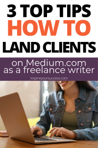 how to land clients on medium.com